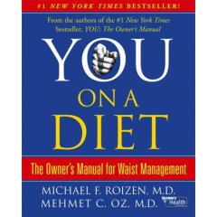 YOU on a Diet was the first Dr. Oz Book I ever read