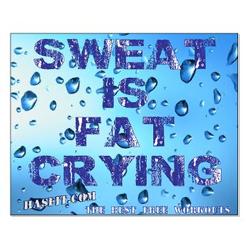 sweat_is_fat_crying_small_workout_poster