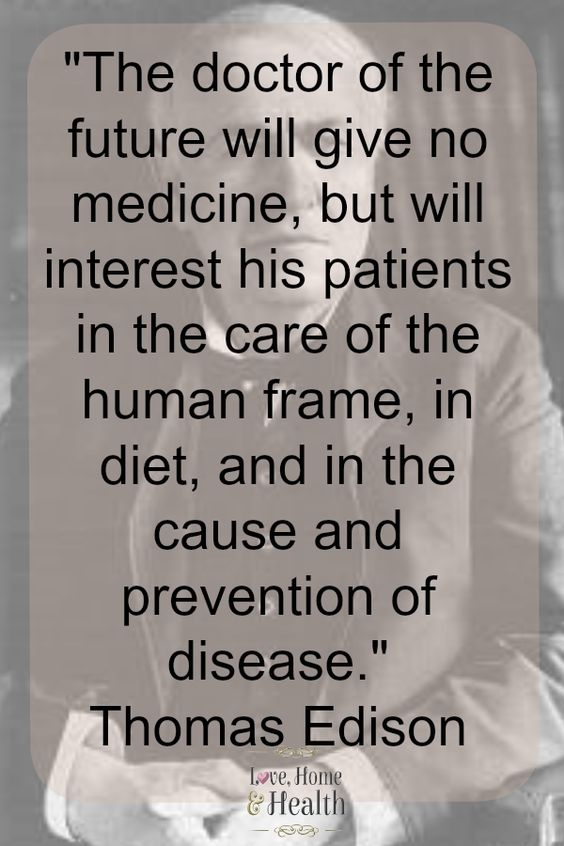 What About Thomas Edisons Doctor Of The Future Quote One